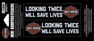 Harley-Davidson® Looking Twice Will Save Lives